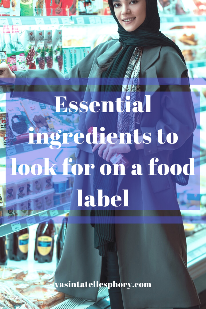 Essential ingredients on a food label.
