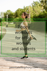 7 body workouts for office workers and students
