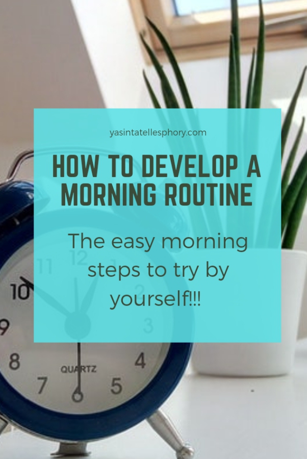 How to develop a morning routine